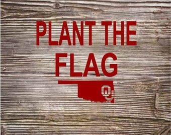 Oklahoma OU Plant the Flag SVG Digital Cut File