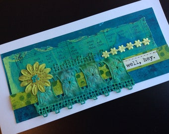 Handmade Art Card - Well, Hey