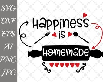 """Happiness is homemade Svg: """"KITCHEN QUOTE SVG"""" T-Shirt Svg,Kitchen cut files,Silhouette cut files, Cricut Cut Files,Kitchen dxf ,Apron Svg"""