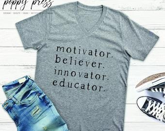 Motivator, Believer, Innovator, Educator Shirt | Teacher Tee | Teacher Gift