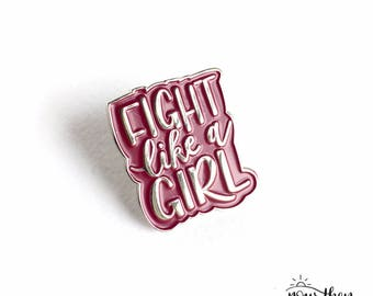 2 x Fight like a girl pin badges