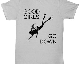 Funny Scuba Diving T-Shirts - Good Girls Go Down - Ideal Scuba Diver Gifts