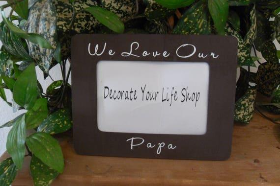 Papa frame Papa photo frame Papa gift Gift for Papa