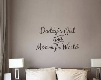 Wall Decals,Wall Stickers ,Murals  Daddy's Girl and Mommy's World