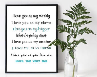 Love You As My Daddy A4 Poster Print