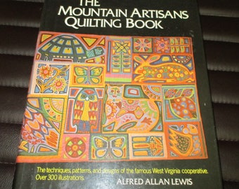 The mountains artisans quilting book,techniques,patterns and designs,over 300 illustrations-1974--h/c/d/j