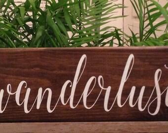 WANDERLUST handpainted sign-Rustic Travel sign-Adventure sign-Boho Hippie sign-Exploring sign-Graduation gift-Birthday Gift