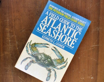 1978 Vintage Field Guide- A Field Guide to the Atlantic Seashore-Atlantic Ocean-Ocean Guide-Oceanography-Marine Biology-Audubon Society-