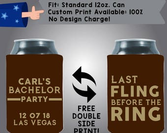 Last Fling Before the Ring Name's Bachelor Party Collapsible Fabric Bachelor Party Can Cooler Double Side Print (Bach95)