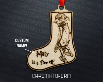 "Harry Potter - CUSTOM ""_____ is a free elf."" Ornament/Stocking Tag - Laser engraved"