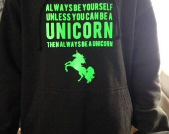 Adult Hoodies Be a Unicorn