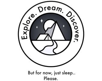 Explore Dream Discover Art Print