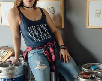 Brews OVER Dudes Ladies Tanktop