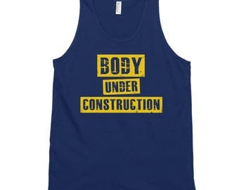 Body Under Construction Motivational Unisex Tank Top