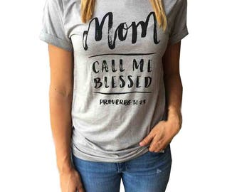 Mom Call Me Blessed Shirt