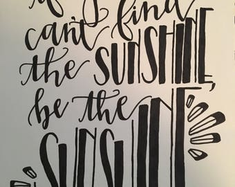 sunshine hand-lettered print