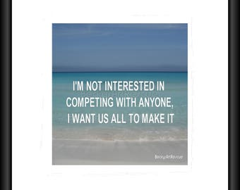 Motivational Quote, Photography, Free Shipping, Print, Framed Print, Canvas Wrap, Canvas with Floating Frame, Beach Photo, Inspirational