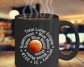 Total Lunar Eclipse Mugs Blood Moon 2018
