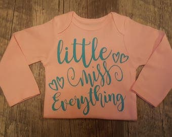 Little Miss Everything -  Baby Girl Onesie - Makes A Great Gift!