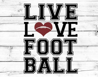 Football SVG - PNG, Live Love Football Svg, Football Heart Svg, Svg Files, Cut Files for Cricut, Svg for Cricut, Svg for Silhouette