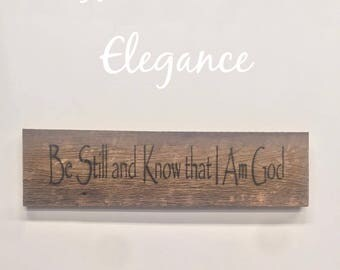 Be Still and Know that I am God Barn wood sign, Beautiful Christian Gift Hand Made in Kentucky Huge Holiday Sale