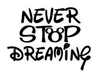 Never Stop Dreaming .svg file for Cricut and Silhouette