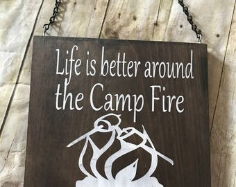 Life is better around the camp fire