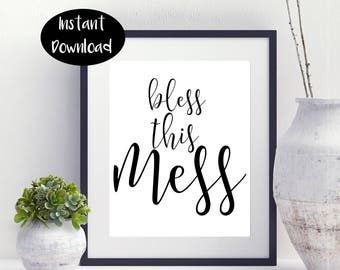 Bless This Mess ,Wedding Gift ,Anniversary Gift ,Home Decor ,Wall Art Digital Download INSTANT DOWNLOAD