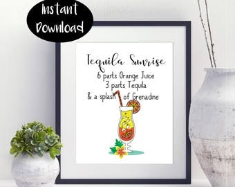 Tequila Sunrise 6 Parts ,Orange Juice 3 Parts,Tequila A Splash Of,Grenadine Kitchen Art,Funny Print,Digital Download INSTANT DOWNLOAD