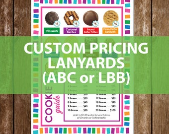 Custom Pricing | Girl Scout Cookie Lanyard - Printable | LBB or ABC