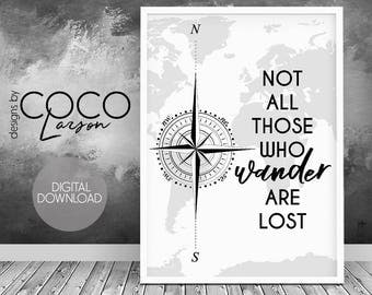 Tolkien quote, not all who wander are lost, jrr tolkien, travel quote, travel gift, wander art print, gift for men, Lord of the Ring Quote