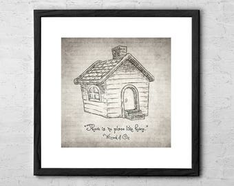 There's No Place Like Home - The Wizard of Oz Quote - Drawing - Wizard of Oz Poster - Wizard of Oz Print - Wizard of Oz Art - Dorothy Gale