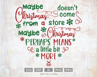 Christmas Means More Heart  - Cut File/Vector, Silhouette, Cricut, SVG, PNG, DXF, Clip Art, Download, Holidays, Calligraphy, Quote, Decor