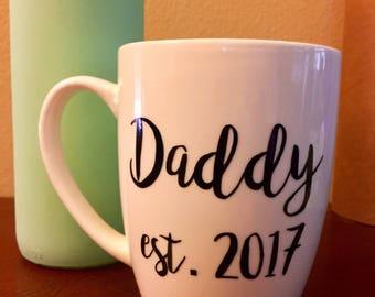 First Father's Day, Daddy mug, Father's Day coffee mug, coffee mug with sayings, customized coffee mug, personalized mug, coffee cup custom