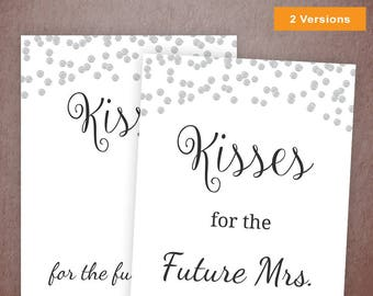 Kisses for the Future Mrs. Sign, Bachelorette Party Game, Silver Confetti Dots Bridal Shower Games, Soon to be Mrs, Wedding Shower, A003