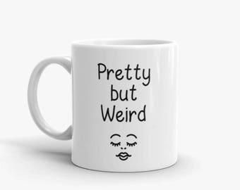 Fun Mug - Weird
