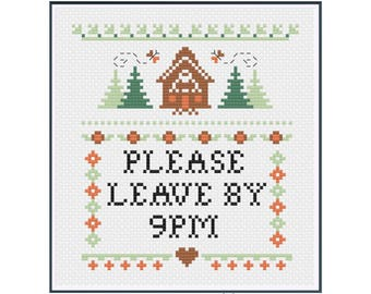 PDF || Please Leave by 9PM || Cross Stitch PDF Sampler || Funny cross stitch pattern || modern subversive quote funny sampler