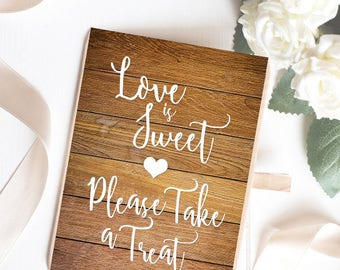 Instant Download Light Wood Love is Sweet Sign
