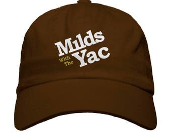 Mild with the Yac Baseball Dad Hat Strapback Humor Dat Hats Women's Hats Men's Hats