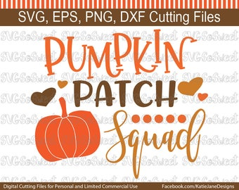 Pumpkin Patch svg, Pumpkin Patch Squad, Fall svg, SVG, PNG, EPS, Dxf, Silhouette Cutting Files