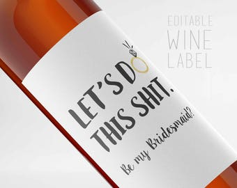 Bridal party Proposal Wine Label,Printable/Editable Bottle Label,Bridesmaid Gift, 2 label files, Maid of honor proposal, Instant Download,