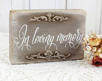 In loving memory small wedding wood sign Memorial sign Vintage style wedding decoration In remembrance Family memory sign Wedding ceremony