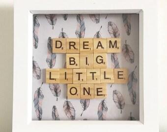 Dream Big Little One Scrabble Frame - Nursery Frame - Scrabble Frame - Box Frame - Nursery Decor - Childrens Decor - Scrabble Art