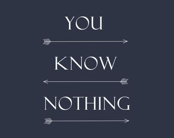 Game Of Thrones Quotes You Know Nothing Jon Snow