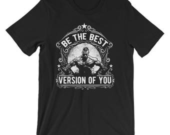 Be The Best Version Of You #Male Short-Sleeve Unisex T-Shirt