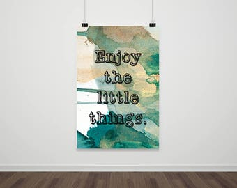 Enjoy the Little Things Downloadable Printable Wall Art