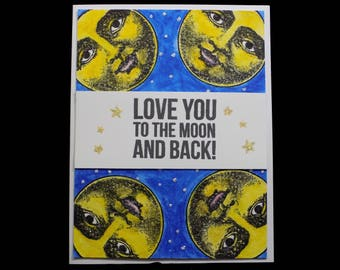 Love You to the Moon and Back Blank Card, Notecard, Love Card, Hand Made Card