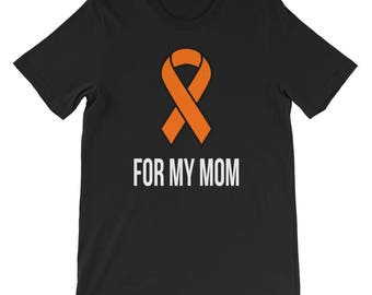 For My Mom Kidney Cancer Awareness T-shirt