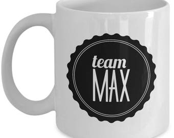 Team Max Coffee Mug - Cup - Gilmore Girls Gifts