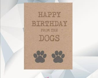 HAPPY BIRTHDAY From The DOGS, Birthday Card From The Dogs,  Card From Dog's, Dog Owner Card